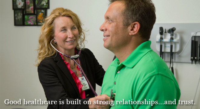 Good healthcare is built on strong relationships....and trust